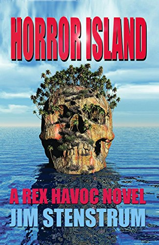 Horror Island: A Rex Havoc Novel by Jim Stenstrum