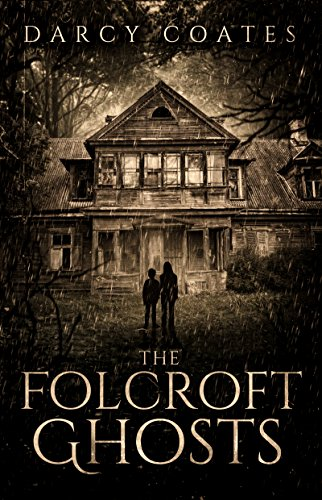The Folcroft Ghosts by Darcy Coates
