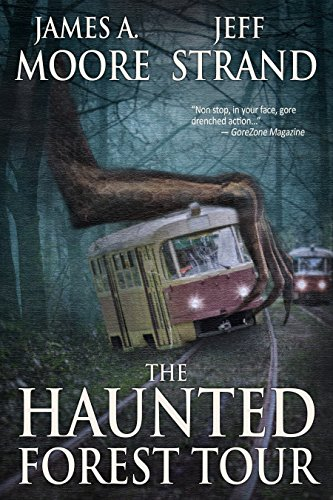 The Haunted Forest Tour by Jeff Strand