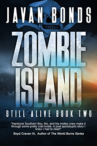 Zombie Island: Still Alive Book Two by Javan Bonds