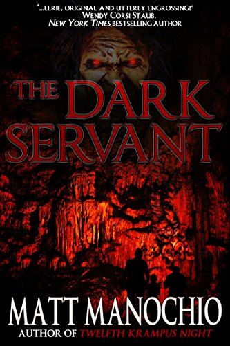 The Dark Servant by Matt Manochio