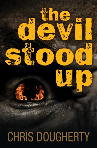 The Devil Stood Up by Chris Dougherty