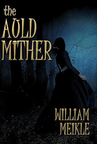 The Auld Mither by William Meikle