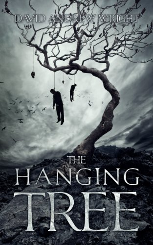 The Hanging Tree (The Zed Files Trilogy Book 1) by David Andrew Wright