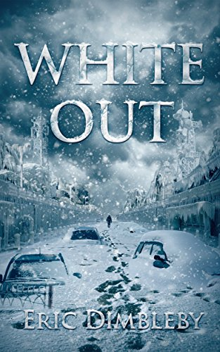 White Out by Eric Dimbleby
