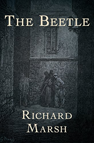 The Beetle (The Pieter Van In Mysteries) by Richard Marsh
