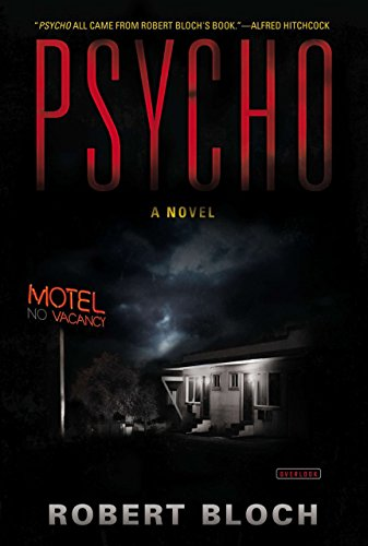 Psycho: A Novel by Robert Bloch