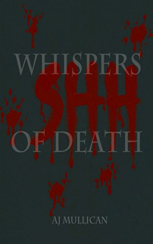 Whispers of Death by AJ Mullican