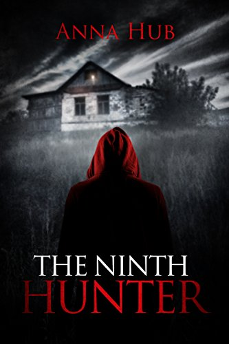 The Ninth Hunter by Anna Hub