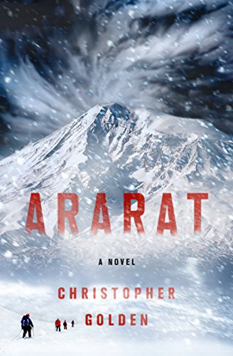 Ararat: A Novel by Christopher Golden