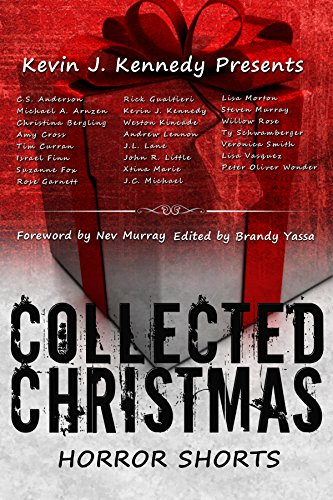 Collected Christmas Horror Shorts by Various Authors