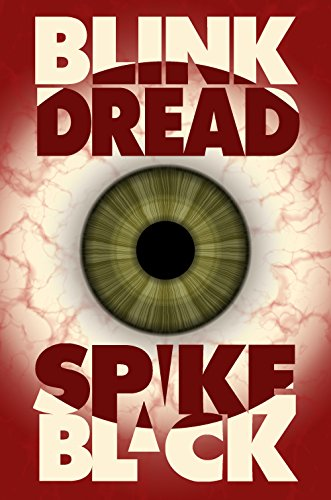 Blink Dread by Spike Black