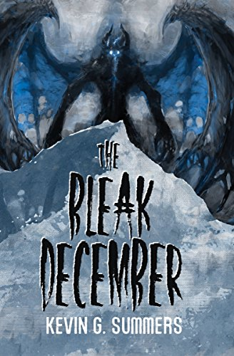 The Bleak December by Kevin G. Summers
