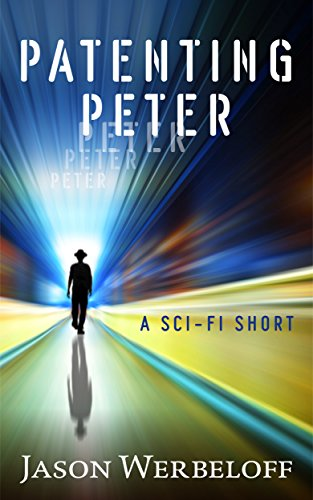 Patenting Peter by Jason Werbeloff
