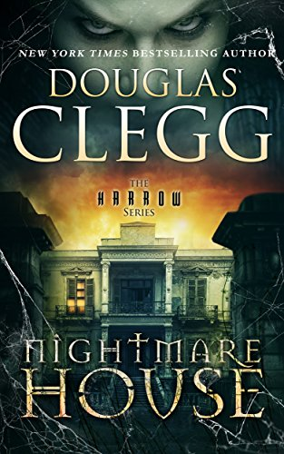 Nightmare House (The Harrow Series Book 1) by Douglas Clegg