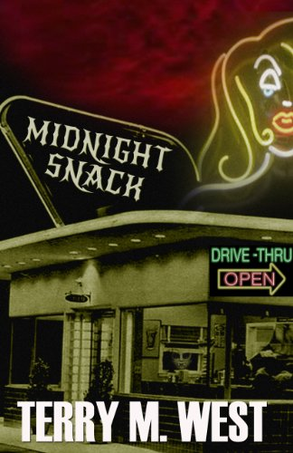 Midnight Snack: A Horror Novelette by Terry M. West
