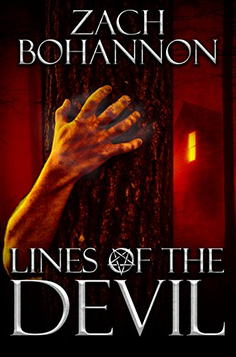 Lines of the Devil: A Supernatural Horror Novel by Zach Bohannon
