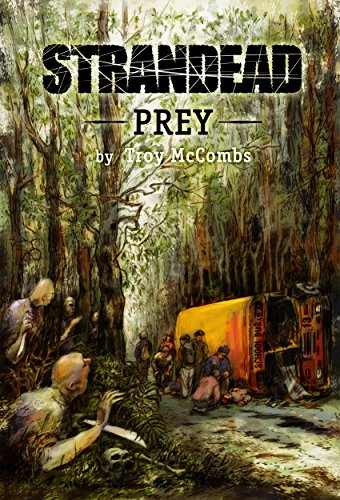 Strandead: PREY by Troy McCombs