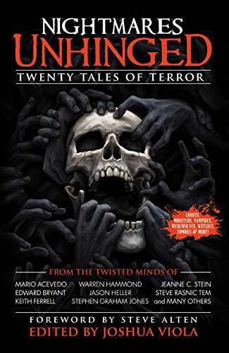 Nightmares Unhinged: Twenty Tales of Terror by Various Authors
