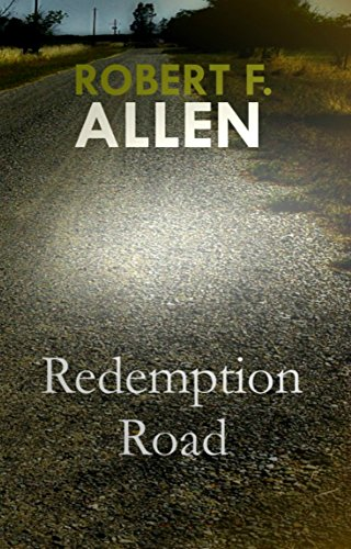 Redemption Road by Robert F. Allen