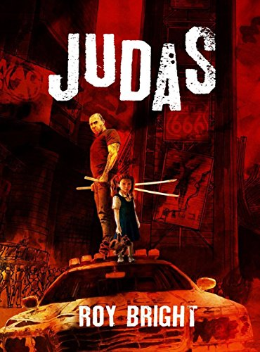 Judas (The Iscariot Warrior Series Book 1) by Roy Bright