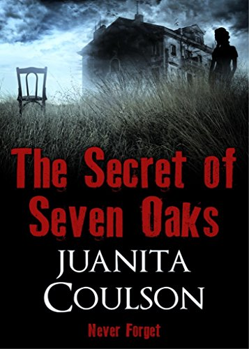 The Secret of Seven Oaks by Juanita Coulson