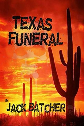 Texas Funeral by Jack Batcher