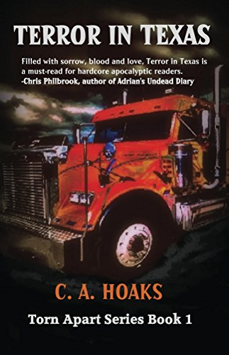 Terror In Texas (Torn Apart Book 1) by C. A. Hoaks