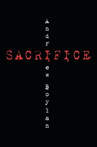 Sacrifice by Andrew Boylan