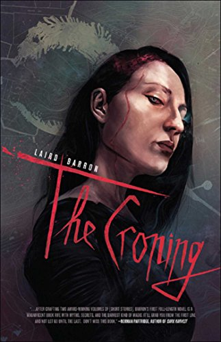 The Croning by Laird Barron