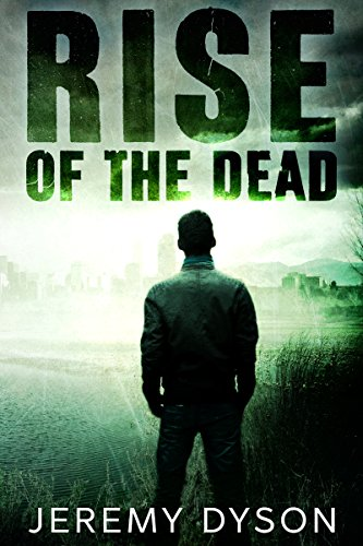 Rise of the Dead (ROTD Book 1) by Jeremy Dyson