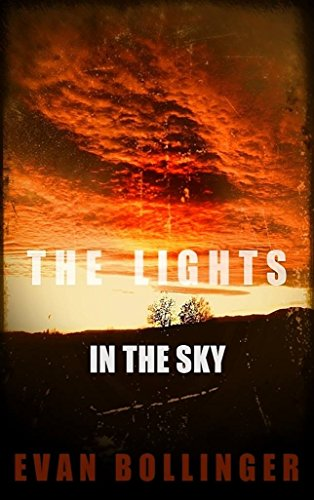 The Lights in the Sky by Evan Bollinger