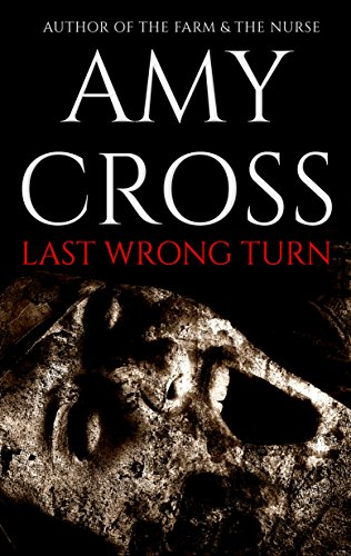 Last Wrong Turn by Amy Cross