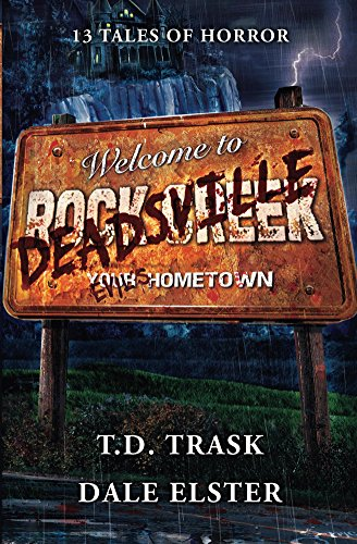 Deadsville by T. D. Trask