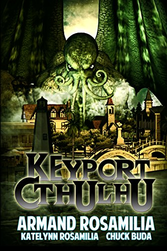 Keyport Cthulhu by Various Authors