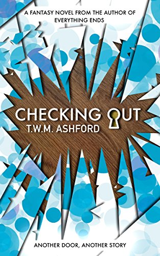 Checking Out by T.W.M. Ashford