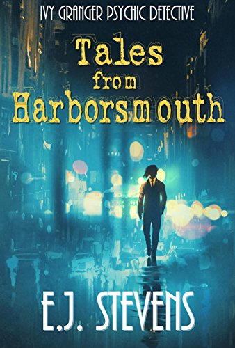 Tales from Harborsmouth by E.J. Stevens