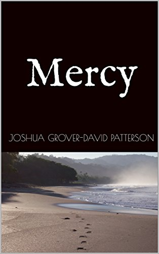 Mercy by Joshua Grover-David Patterson
