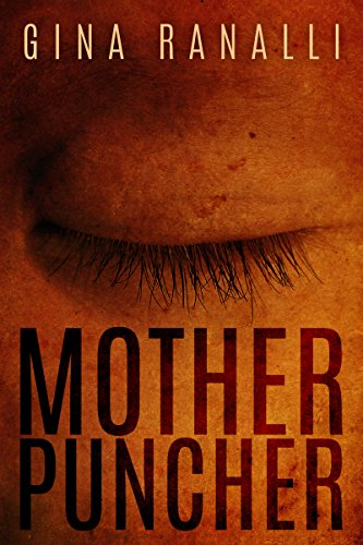 Mother Puncher by Gina Ranalli