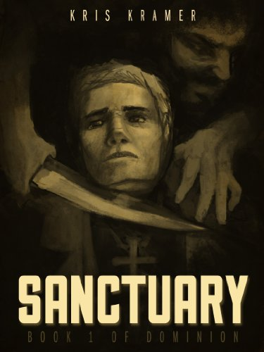 Sanctuary (Dominion Book 1) by Kris Kramer