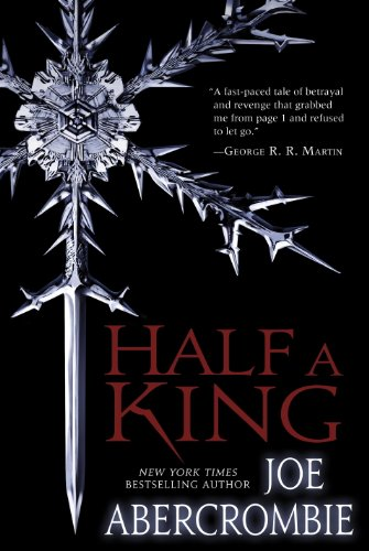 Half a King (Shattered Sea Book 1) by Joe Abercrombie