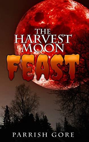 The Harvest Moon Feast by Parrish Gore