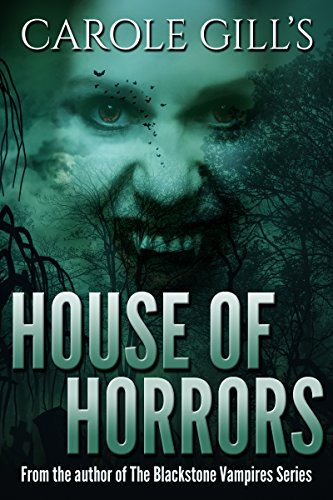 House Of Horrors by Carole Gill