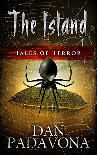 The Island: Tales of Terror by Dan Padavona