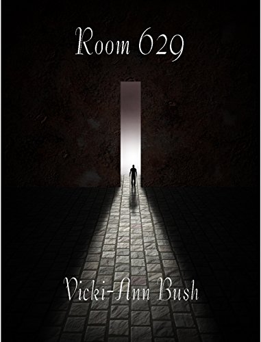 Room 629 by Vicki-Ann Bush