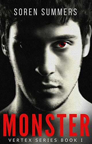 Monster (Vertex Book 1) by Soren Summers