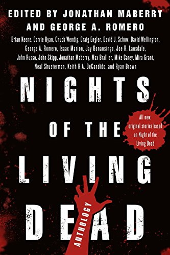 Nights of the Living Dead: An Anthology by Jonathan Maberry