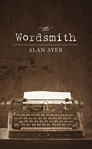 The Wordsmith by Alan Ayer