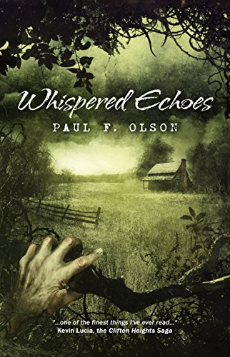 Whispered Echoes by Paul F. Olson