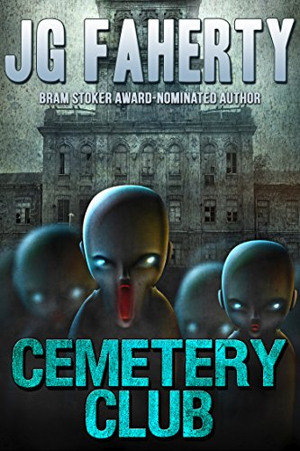 Cemetery Club by JG Faherty